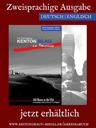 Kenton Blau in Amerika von Kai Reininghaus Zweisprachige Ausgabe Dual language edition