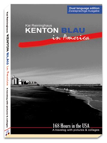 Cover Kenton Blau in America - Dual language edition Zweisprachige Ausgabe von Kai Reininghaus