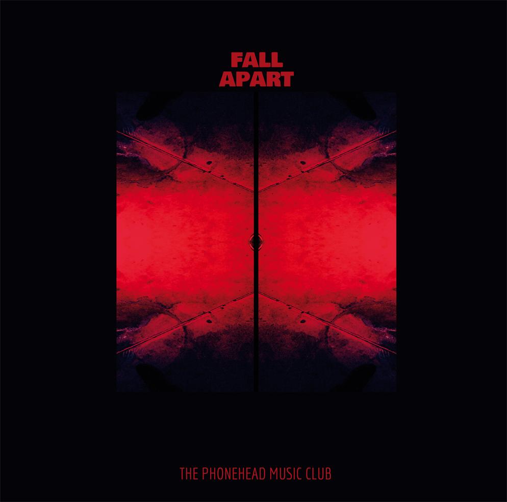 Fall Apart by The Phonehead Music Club Cover (c) Kai Reininghaus